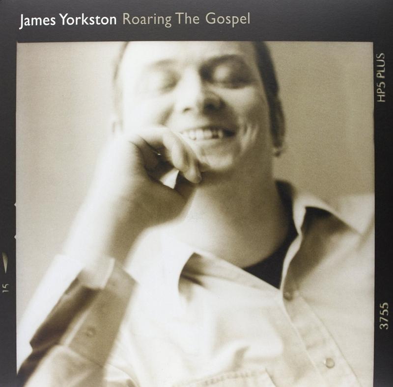 JAMES YORKSTON - ROARING THE GOSPEL  VINYL LP NEU